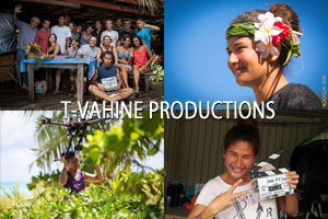 T VAHINE PRODUCTIONS 300