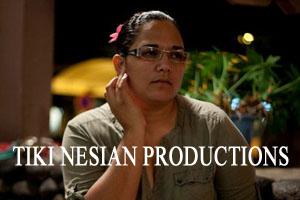 TIKI NESIAN PRODUCTIONS