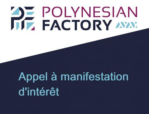 Appel à manifestation d'intérêt – Expérimentation du Fablab Polynesian Factory