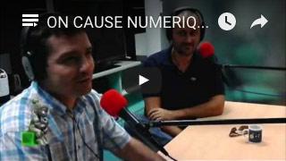 On cause numérique avec Guillaume Proia et Cédric Lagoutte (26:04)