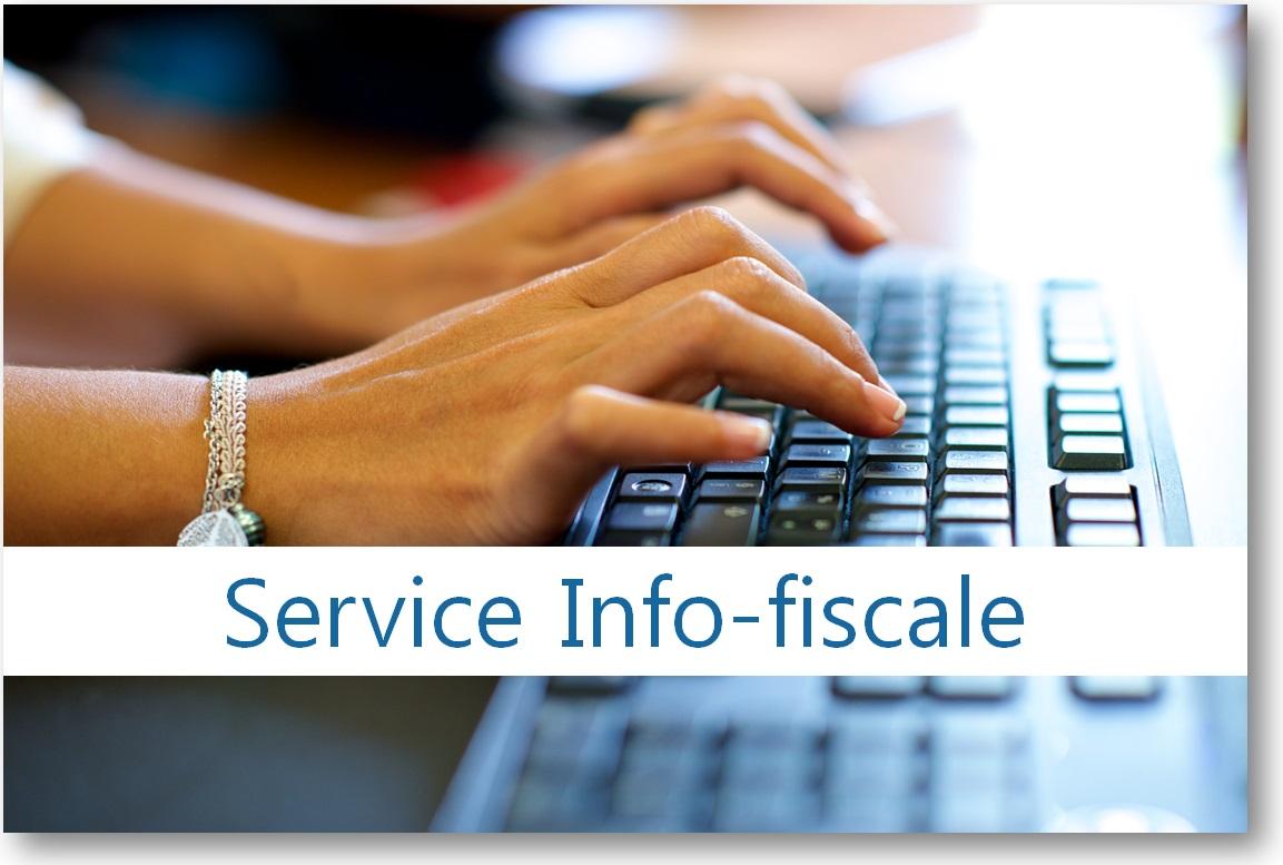 Accéder à la rubrique Info-fiscale du site internet de la DICP pour poser vos questions d'ordre général sur la fiscalité